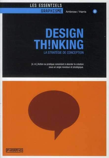 Design Thinking ; La Strategie De Conception