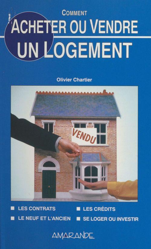 Comment acheter ou vendre un logement