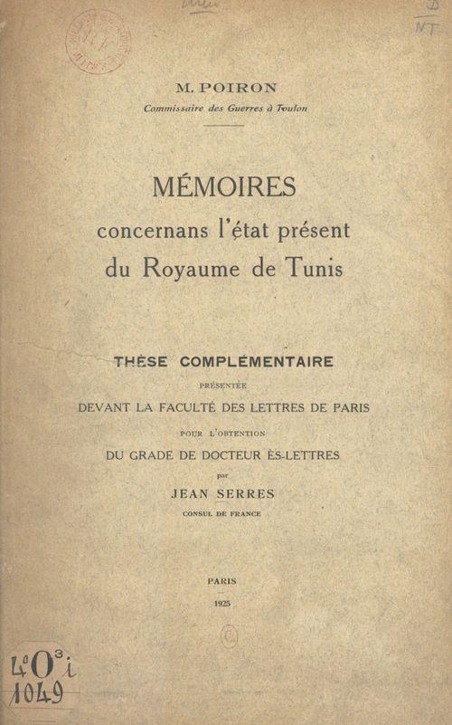 Mémoires concernans l'état présent du royaume de Tunis