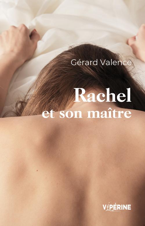 Rachel et son maitre