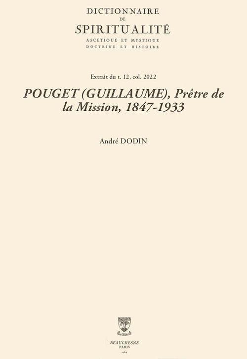 POUGET (GUILLAUME), Prêtre de la Mission, 1847-1933