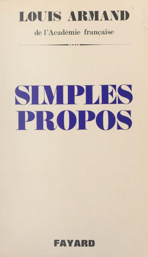 Simples propos  - Louis Armand