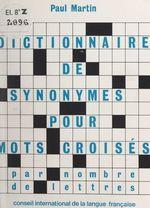 Vente Livre Numérique : Dictionnaire de synonymes par nombre de lettres  - Paul Martin