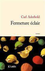 Vente Livre Numérique : Fermeture éclair  - Carl Aderhold