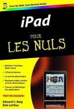 Vente Livre Numérique : IPad Pour les Nuls  - Edward C. BAIG - Bob LEVITUS