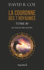 Vente Livre Numérique : La couronne des 7 royaumes (Tome 10) - Le Pacte des justes  - David B. Coe