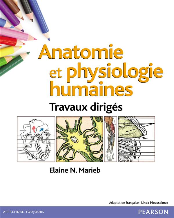 Anatomie Et Physiologie Humaines ; Travaux Diriges (8e Edition)