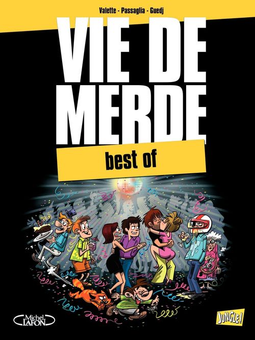 Best of vie de merde