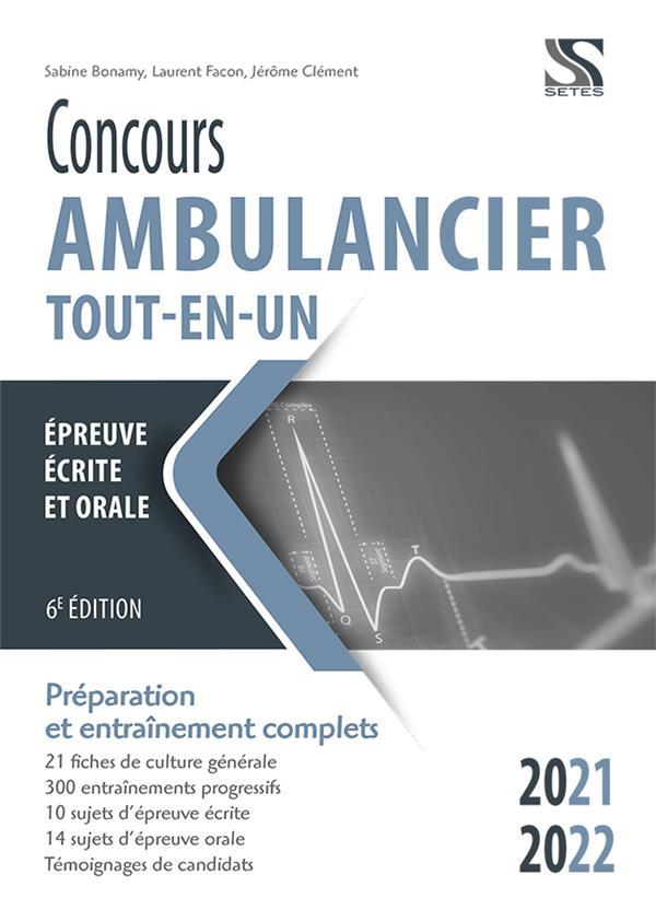 Concours ambulancier ; tout-en-un (édition 2021/2022)