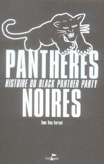 Couverture de Panthères noires ; histoire du black panther party
