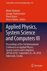 Applied Physics, System Science and Computers III  - Anca Croitoru - Pierre Borne - George Vachtsevanos - Klimis Ntalianis