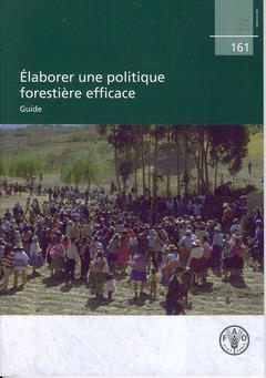 élaborer une politique forestière efficace ; guide
