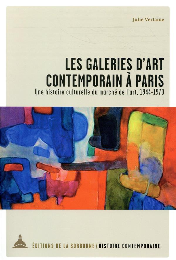 Les galeries d'art contemporain à Paris (2e édition)