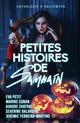 Petites histoires de Samhain  - Eva Petit  - Jeremie Ferreira-Martins  - Marine Conan  - Séverine Balavoine  - Aurore Chatras