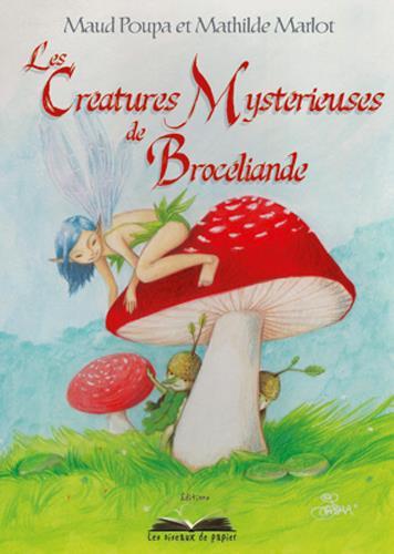 Les créatures mystérieuses de Brocéliande