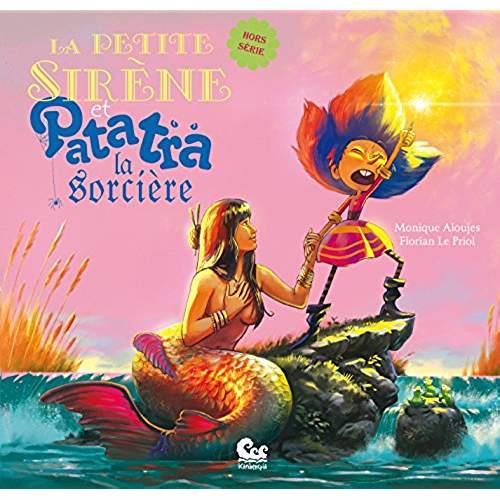 La petite sirène et Patatra la sorcière