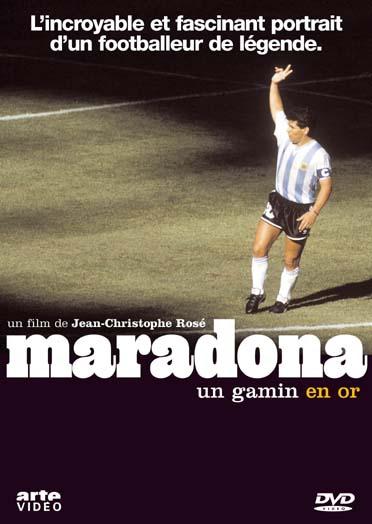 Maradona, un gamin en or - Jean-Christophe Rosé - ARTE ÉDITIONS - DVD -  Place des Libraires
