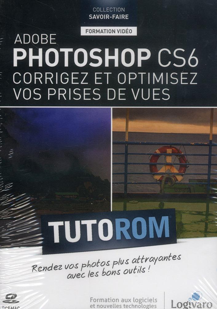 Tutorom adobe photoshop cs6. corrigez et optimisez vos prises de vues. 2h07 de formation video. cd-r