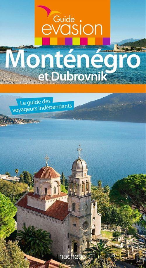 Guide évasion ; Monténégro et Dubrovnik