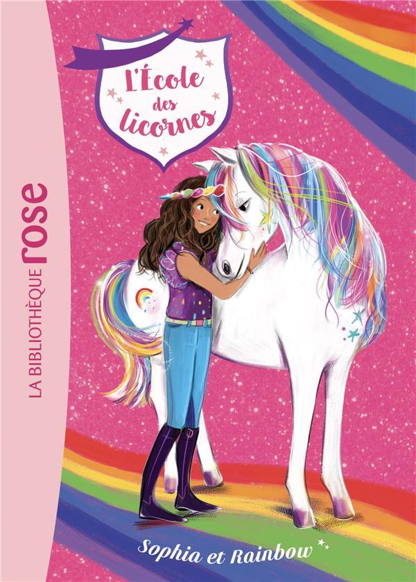 L'école des licornes T.1 ; Sophia et Rainbow