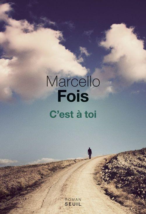 C'est à toi  - Marcello Fois