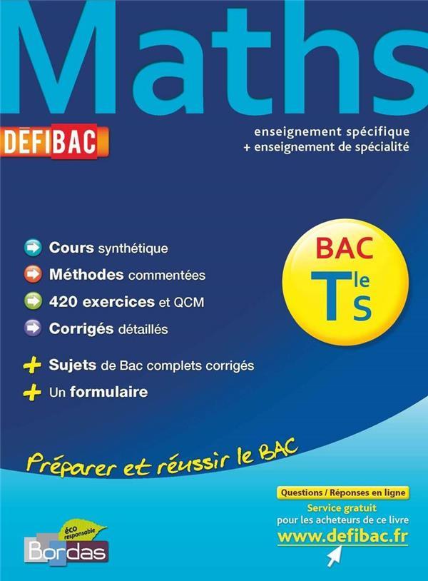 Defibac ; Mathematiques ; Terminale S ; Enseignement Specifique ; Enseignement De Specialite