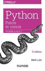 Vente Livre Numérique : Python précis et concis - Python 3.4 et 2.7  - Mark Lutz