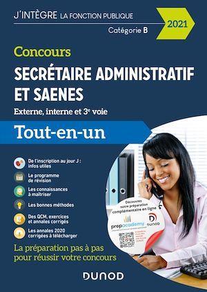 Concours secrétaire administratif et SAENES ; externe, interne et 3e voie ; tout-en-un (édition 2021)