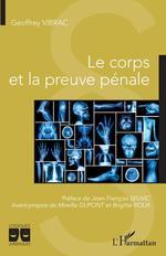 Vente Livre Numérique : Le corps et la preuve pénale  - Geoffrey Vibrac