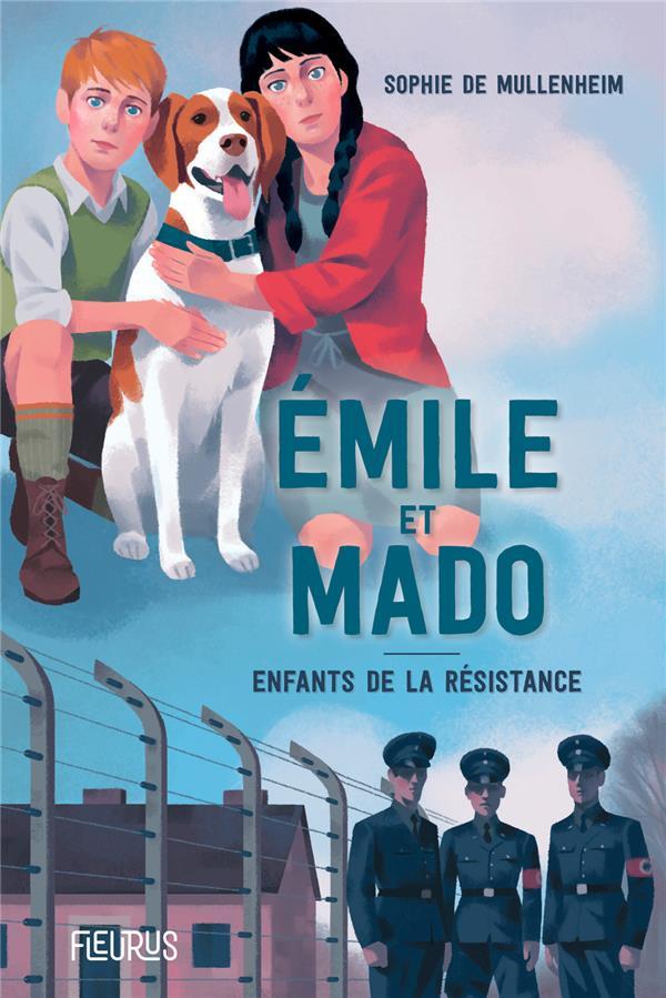 Emile et Mado ; enfants dans la résistance