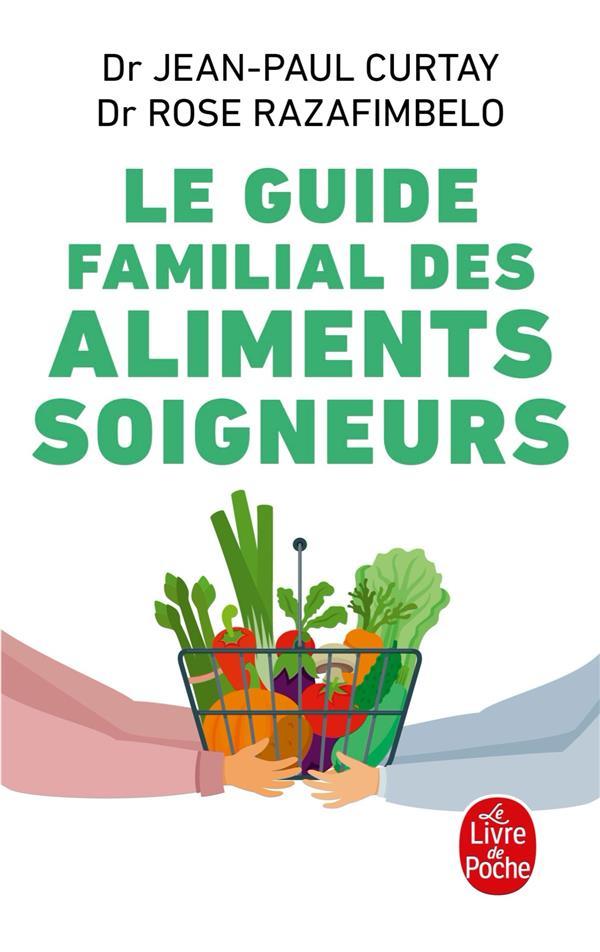 Guide Familial Des Aliments Soigneurs