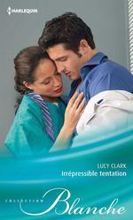 Vente Livre Numérique : Irrépressible tentation  - Lucy Clark