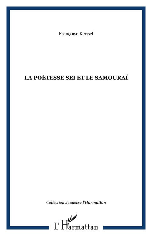La poétesse Sei et le samouraï