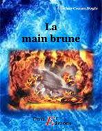 La main brune  - ARTHUR CONAN DOYLE