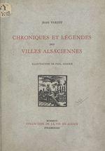 Chroniques et légendes des villes alsaciennes  - Jean Variot