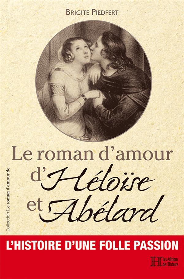 le roman d'amour d'heloise et abelard