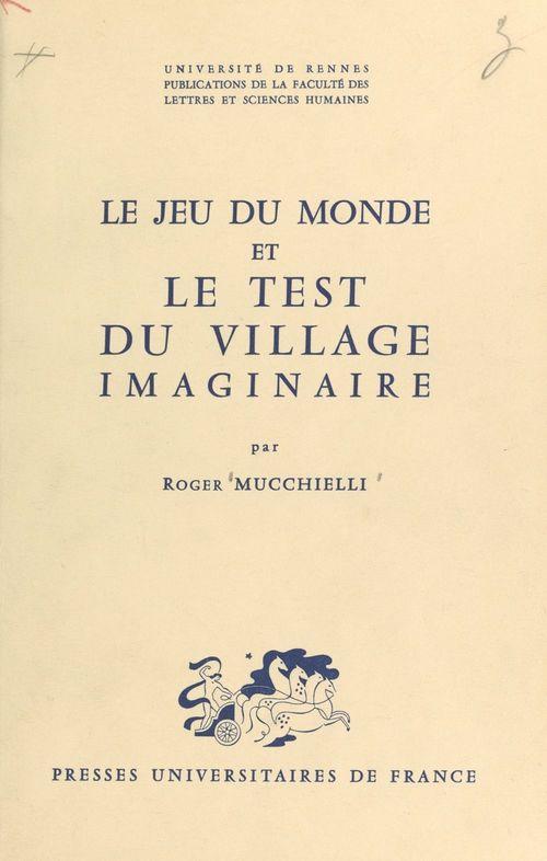 Le jeu du monde et le test du village imaginaire (1)