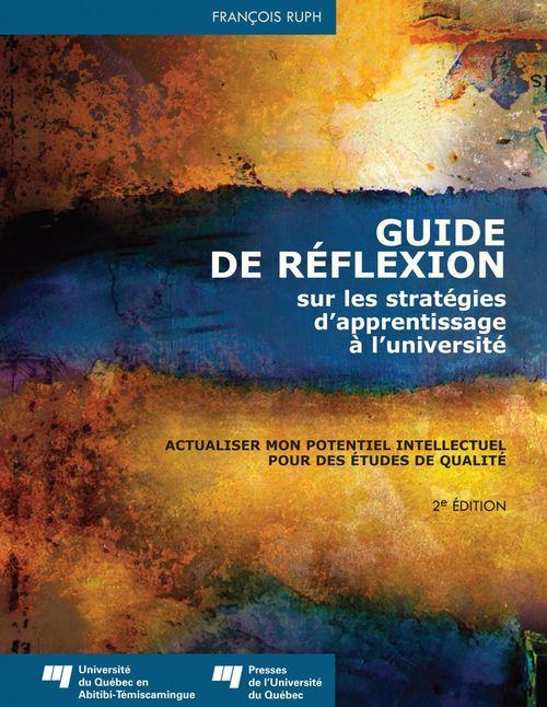 Guide de réflexion sur les stratégies d'apprentissage à l'université (2e édition)