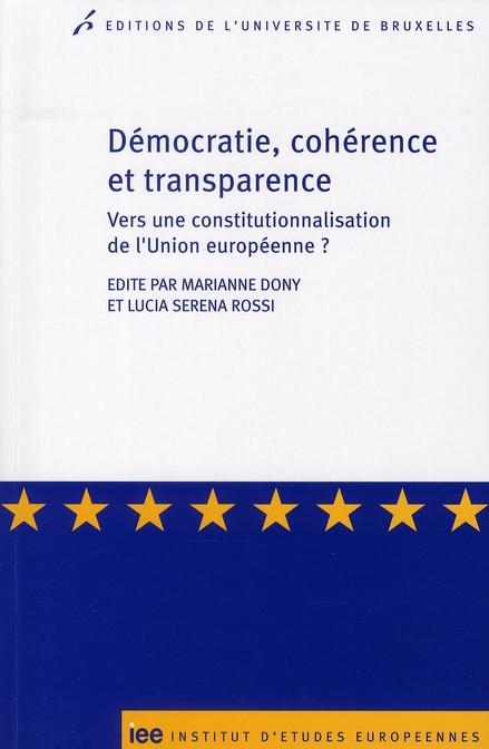 Démocratie, cohérence et transparence : principes