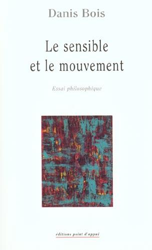le sensible et le mouvement