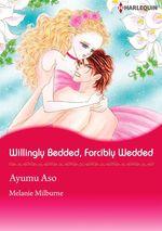 Vente Livre Numérique : Harlequin Comics: Willingly Bedded, Forcibly Wedded  - Ayumu Asou - Melanie Milburne