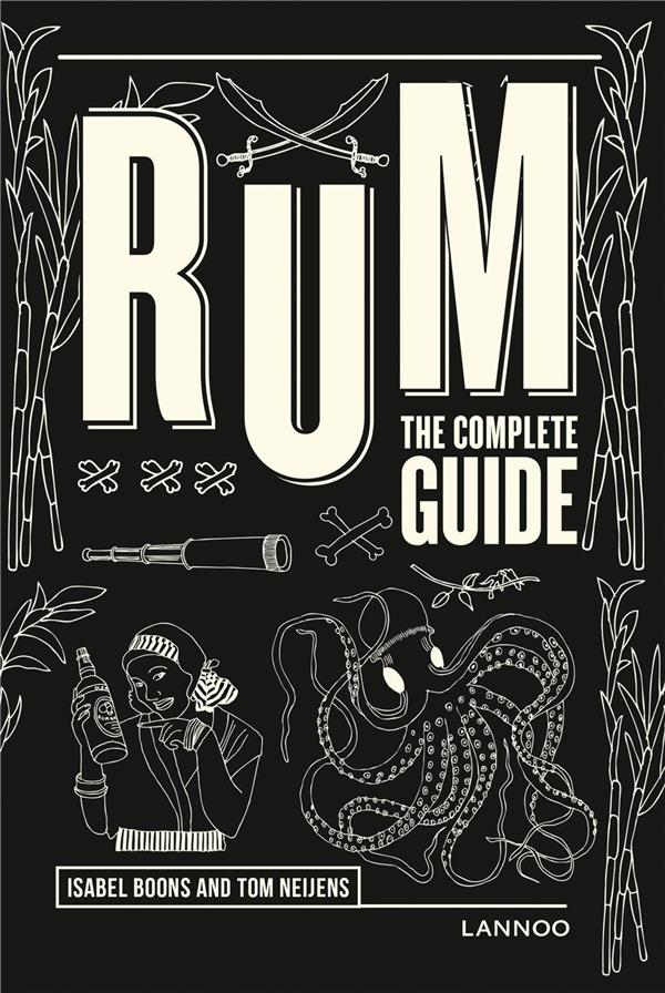 Rum ; the complete guide