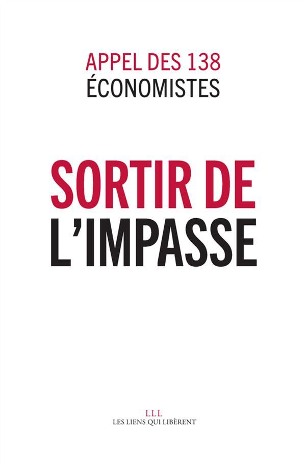 sortir de l'impasse ; appel des 138 économistes