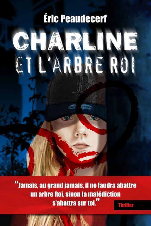 Charline et l'arbre Roi