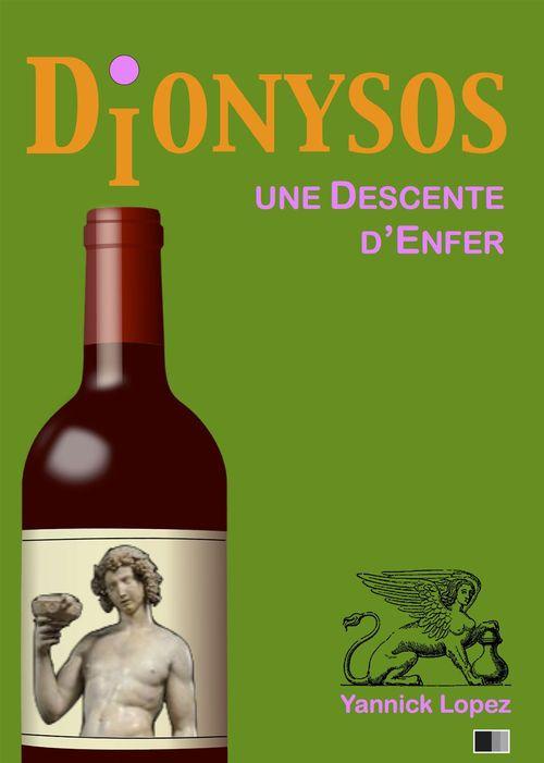 Dionysos. Une descente d'enfer.