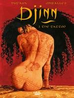 Vente Livre Numérique : Djinn - Volume 3 - The Tattoo  - Jean Dufaux