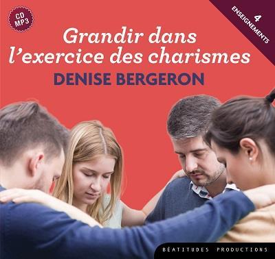 CD MP3 GRANDIR DANS L'EXERCICE DES CHARISMES (3H57MN)