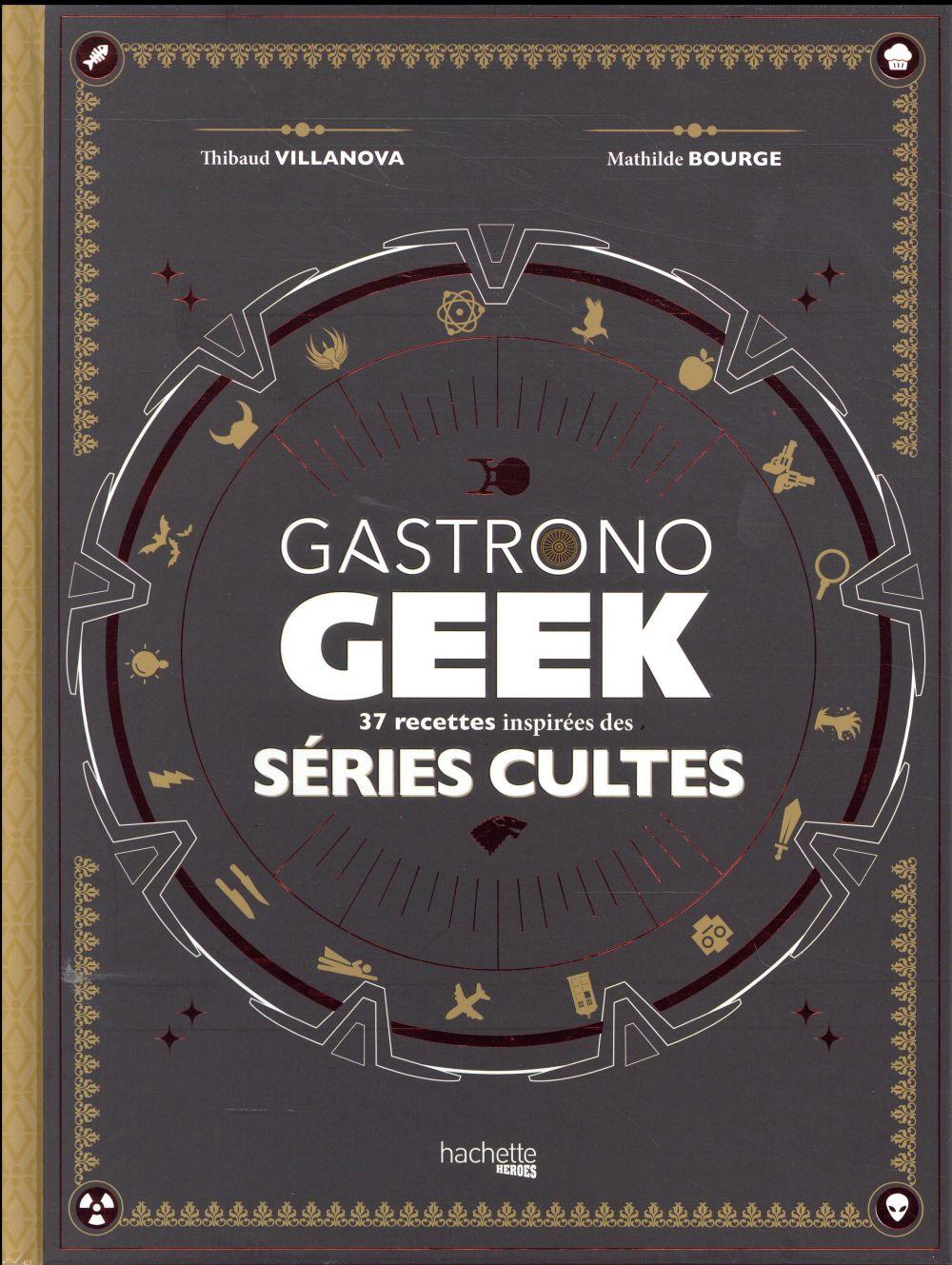 Gastronogeek spécial séries cultes
