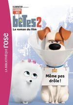 Vente EBooks : Comme des bêtes 2 - Le roman du film  - Universal Studios