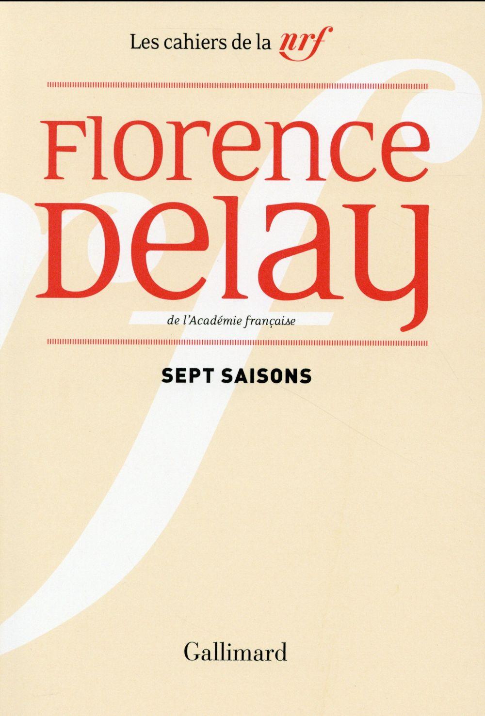 Les cahiers de la NRF ; sept saisons ; chroniques théâtrales, 1978-1985